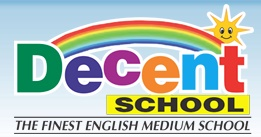 Decent School, Rajnagar